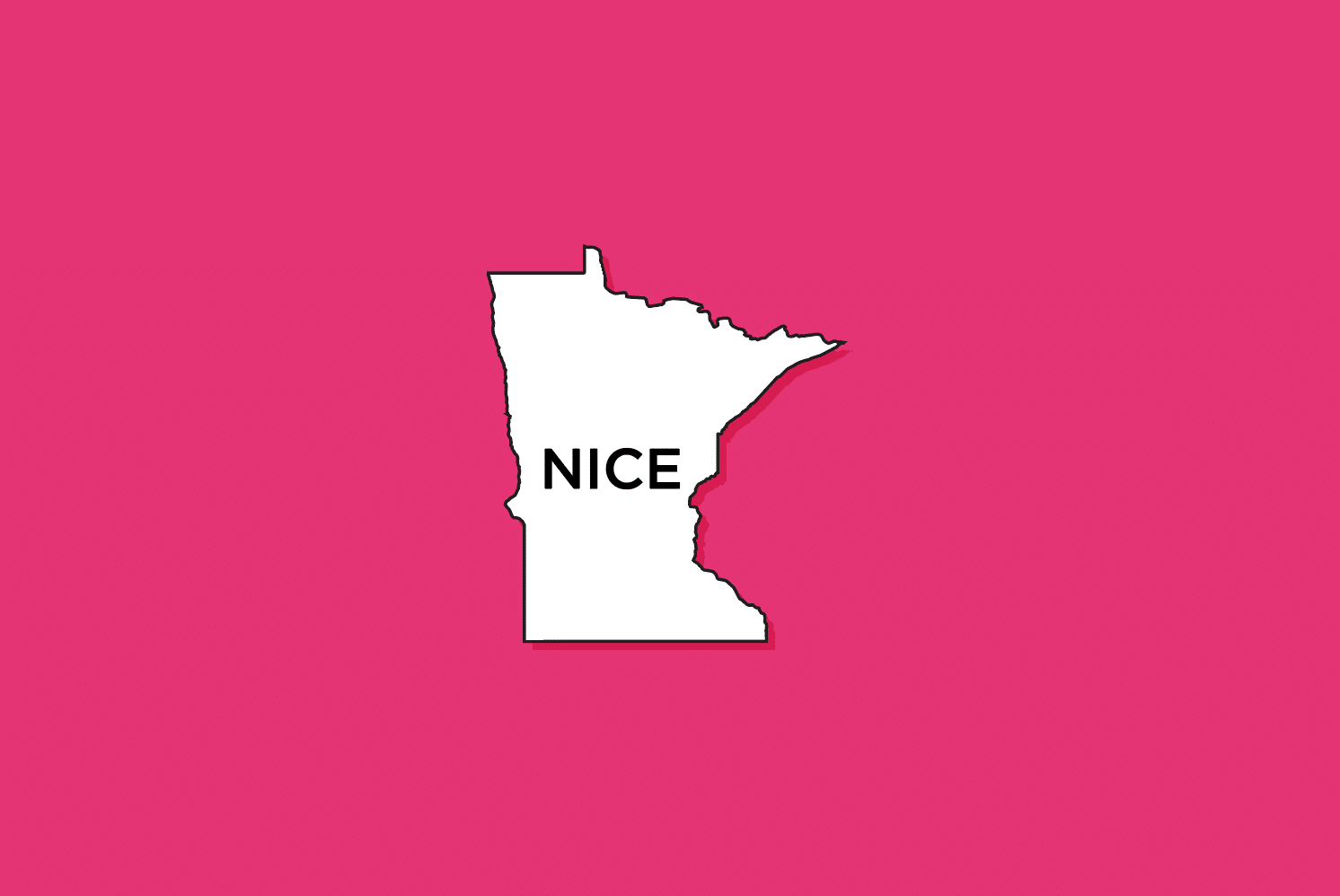 "Illustration of Minnesota with the word ""nice"" in it on a pink background"